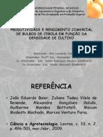 Produtividade e Rendimento Comercial de Bulbos de Cebola em função da densidade de cultivo