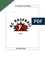 2011 Rule Book Bc Minor Baseball
