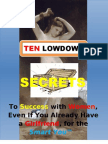 Ten Lowdown Secrets to Success With Women for the Smart You