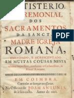 BAUTISTERIO, E CEREMONIAL DOS SACRAMENTOS DA SANCTA MADRE IGREJA ROMANA (1698)