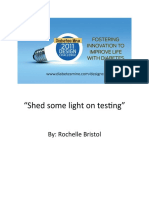 Shed Some Light on Testing - DBMineContest11