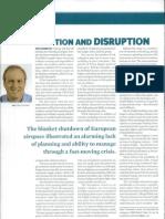 Eruption and Disruption