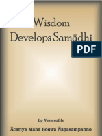 Ven. Acariya Maha Boowa - Wisdom Develops Samãdhi
