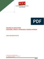 BALANÇO DA EDUCAÇÂO, CIÊNCIA, TECNOLOGIA E ENSINO SUPERIOR (XI LEG)[1]