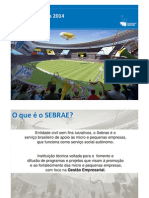"Apresentação do projeto ""Sebrae na Copa 2014"""