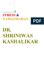 Yoga Karma Stress and Namasmaran Dr. Shriniwas Kashalikar