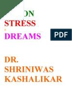Vision Stress and Dreams Dr. Shriniwas Kashalikar