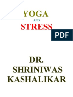 YOGA AND STRESS DR. SHRINIWAS KASHALIKAR