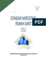 Draft Standar Akreditasi Baru 2011