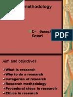 G.v.kesaRI Reseach Methodology New Microsoft Power Point Presentation