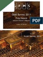 Gold Survey 2011 Presentation London