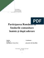 Participarea Romaniei La Fondurile Com Unit Are Inainte Si Dupa Aderare