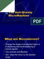 Anti-Gravity Micro Machine