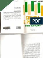 Max Weber - Ciencia e Politica - Duas Vocações (Livro)