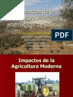 IMPACTOS DE LA AGRICULTURA MODERNA Y ALTERNATIVAS DE SOLUCIÓN
