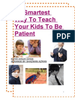 The Smartest Way to Teach Your Kids to Be Patient - Shazwan Azman