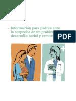 Info p/ padres ante las sospechas de problemas en desarrollo social y comunicativo