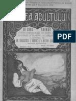 Cartea adultului de curs primar coprinzând materiile de Limba Română, Aritmetică şi Geometrie, Religie, Istorie, geografie