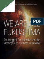 We Are All Fukushima
