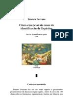 Ernesto Bozzano  - Cinco  Excepcionais Casos de Identificação de Espíritos