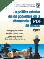 La Política Exterior de los Gobiernos de la Alternancia Política en México