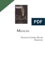 361 - (Chico Xavier-Emmanuel) Migalha