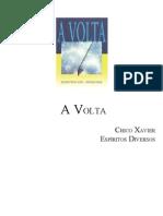 362- A Volta (Chico Xavier - Espíritos Diversos)