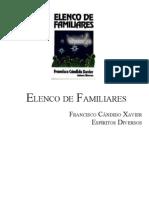 383 - (Chico Xavier - Espíritos Diversos) - Elenco de Familiares