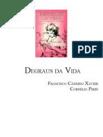 395 - (Chico Xavier - Cornélio Pires) - Degraus da Vida