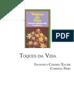 397 - (Chico Xavier - Cornélio Pires) Toques da Vida