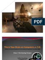 This is Your Brain Lecture 1