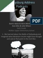 Student School Board Presentation - Gettysburg Address Podcasts