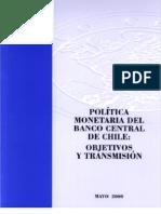 Política Monetaria del Banco Central de Chile, objetivos y transmisión. Mayo 2000.