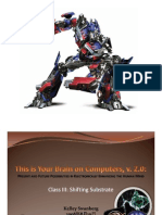 This is Your Brain Lecture 3