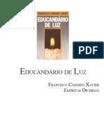 256 - Educandário de Luz - (Chico Xavier - Espíritos Diversos)