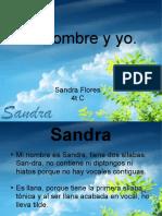 Mi Nombre y Yo Sandra