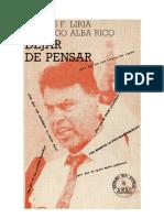 Carlos Fdez Liria y Santiago Alba Rico - Dejar de Pensar