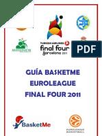 Gui a Basket Me Euro League Final Four 2011