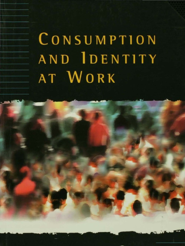 DuGay1996 Consumption u0026 Identity at Work