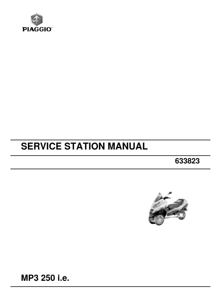 mp3 250 workshop manual motor oil transmission mechanics rh scribd com Piaggio MP3 Price piaggio mp3 250 service manual pdf