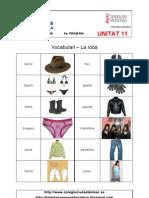 Unitat 11 - Vocabulari - Ortografia - Gramàtica - Expressió Escrita