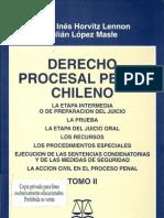 Derecho Procesal Penal Chileno - Tomo II - Horvitz, Maria Ines & Lopez, Julian