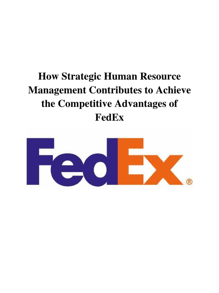 hrm for fedex Here is the best resource for homework help with hrm 560 : managing organizational change at strayer find hrm560 study guides, notes, and practice tests from.