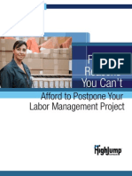 Five Reasons You Can t Afford to Postpone Your Labor Management Project