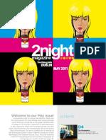 2night May 2011 - Dublin
