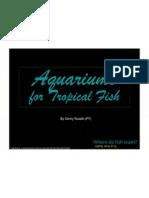 Aquariums - Tropical Fish