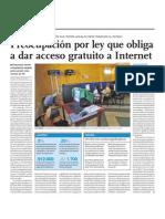 Preocupación por ley que obliga a dar acceso gratuito a Internet