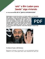 """EEUU """"mató"""" a Bin Laden para que """"Al Qaeda"""" siga viviendo"""