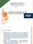 La Densidad