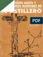 Libro Don Felipe Huete y compañeros Mártires de El Astillero